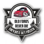 Koolart OLD FORDS NEVER DIE Motif For Retro Mk3 Ford Fiesta RS Turbo RST External Vinyl Car Sticker Decal Badge 100x100mm